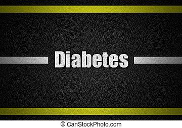 tráfico, superficie camino, con, texto, diabetes