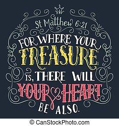 trésor, citation, bible, où, ton