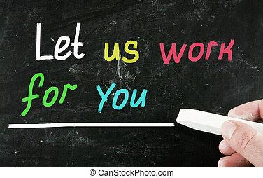 trabajo, usted, concepto, dejar, nosotros