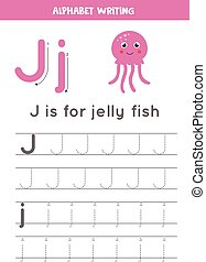 Tracing English alphabet. Letter J is for jelly fish. - ...