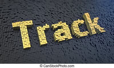 Track cubics - Word 'Track' of the yellow square pixels on a...