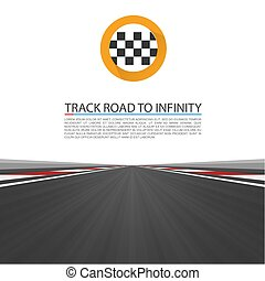 Track road to infinity, Road vector highway, Vector illustration, speedway background.