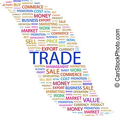 TRADE. Background concept wordcloud illustration. Print ...