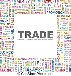 TRADE. Concept illustration. Graphic tag collection. Wordcloud collage.