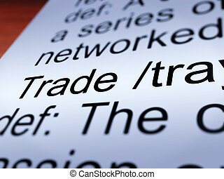 Trade Definition Closeup Showing Import And Export