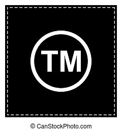 Trade mark sign. Black patch on white background. Isolated.