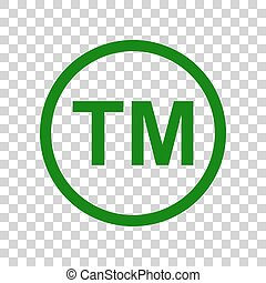 Trade mark sign. Dark green icon on transparent background.