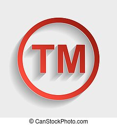 Trade mark sign. Red paper style icon with shadow on gray.