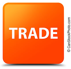 Trade orange square button