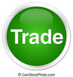 Trade premium green round button