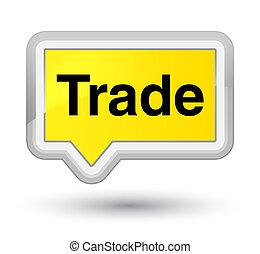 Trade prime yellow banner button