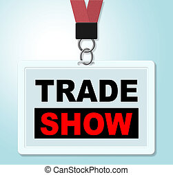 Trade Show Shows Corporate Purchase And Biz - Trade Show...