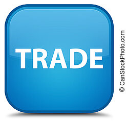 Trade special cyan blue square button