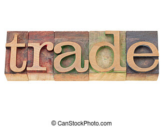 trade world in letterpress type - trade - isolated world in ...