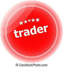 trader on red rubber stamp over a white background