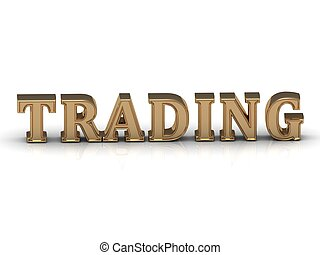 TRADING- inscription of bright gold letters