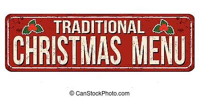 Traditional Christmas menu vintage rusty metal sign