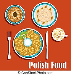 Traditional polish dishes and dessert