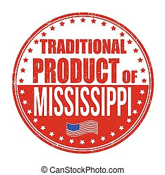Traditional product of Mississippi stamp