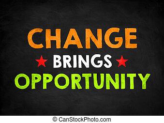trae, oportunidad, cambio