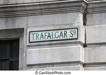 Trafalgar Square Street Sign in London