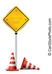 Traffic Cones and Yellow Sign