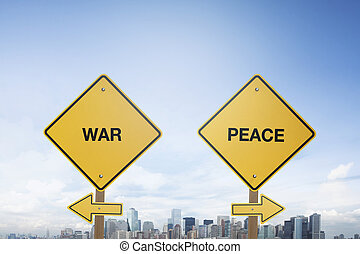 Traffic sign concept war and peace