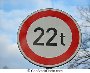 traffic sign, no entry for vehicles heavier 22 tons
