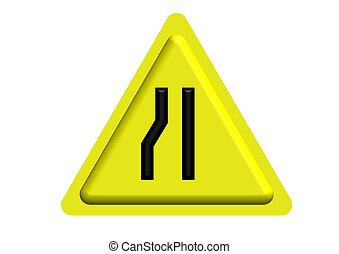Traffic sign of Narrow road ahead