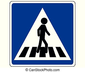 Traffic sign pedestrian on cross walk