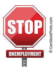 Traffic sign stop unemployment