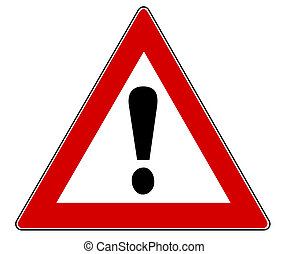 Traffic Sign with exclamation mark isolated over a white...