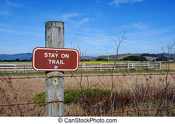 Trail Sign - Captured from a hiking trail along the ...