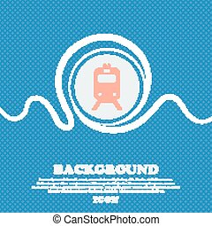 train sign icon. Blue and white abstract background flecked with space for text and your design. Vector