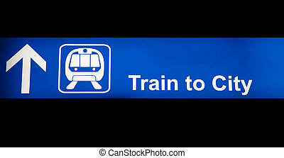 Train to city blue sign