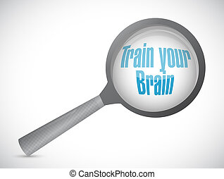 train your brain magnify search sign concept