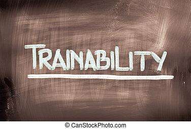 Trainability Concept