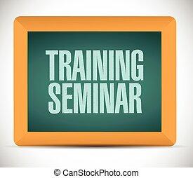 training seminar board sign