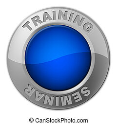 Training Seminar Button Shows Conference Learning And Webinar