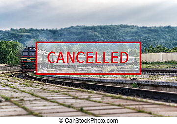 Trains canceled due to the coronavirus pandemic. Passenger rail transport and cancellation due to the Kovid-19 epidemic. Background with train station, high-speed train and text. Ukraine