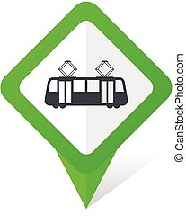 Tram green square pointer vector icon in eps 10 on white background with shadow.