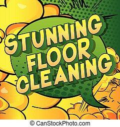 tramortire, pulizia, pavimento