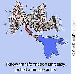 "Transformation, Change Management - ""I know transformation..."