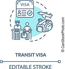 Transit visa concept icon. Abroad travel. Tourist document ...