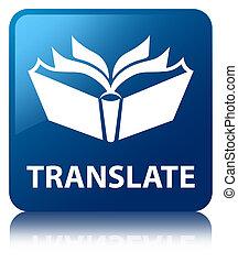Translate blue square button