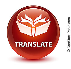 Translate glassy brown round button