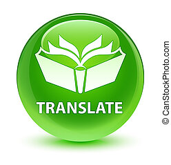 Translate glassy green round button