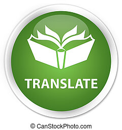 Translate premium soft green round button