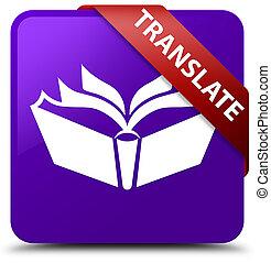 Translate purple square button red ribbon in corner