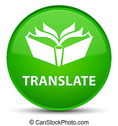 Translate special green round button